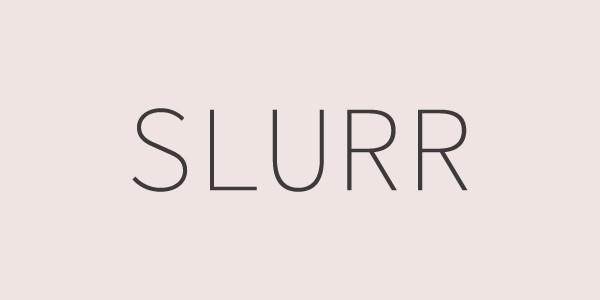 SLURR
